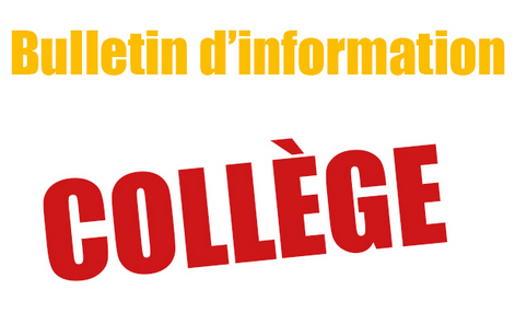 BULLETIN D INFORMATION COLLEGES